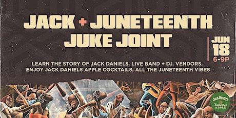 Jack + Juneteenth Juke Joint tickets