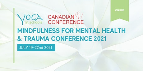 Mindfulness for Mental Health and Trauma Summer Conference tickets