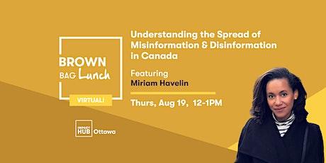 Understanding the Spread of Misinformation & Disinformation in Canada tickets