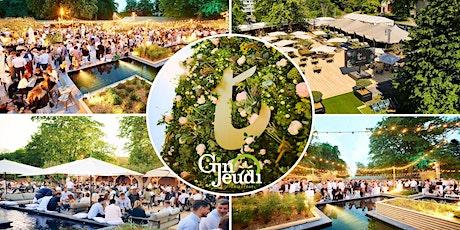 Gin Jeudi Glamorous & Chic Night ☼ La Terrasse O2 ☼ Summer Edition 2021 billets