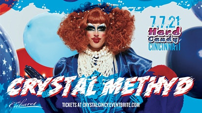 Hard Candy Cincinnati with Crystal Methyd tickets