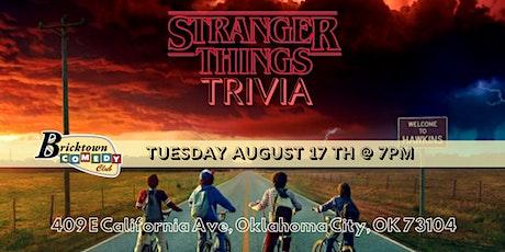 Stranger Things Trivia at Bricktown Comedy Club tickets