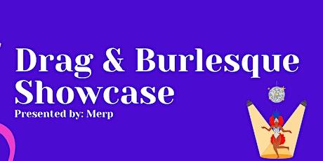 Drag  and Burlesque Showcase tickets