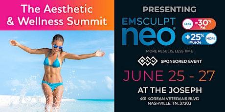 The Aesthetic & Wellness Summit - Presenting Emsculpt® NEO Body Sculpting tickets