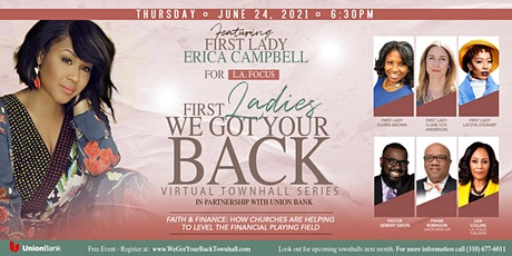 """First Ladies """"We Got Your Back"""" Townhall Finale tickets"""