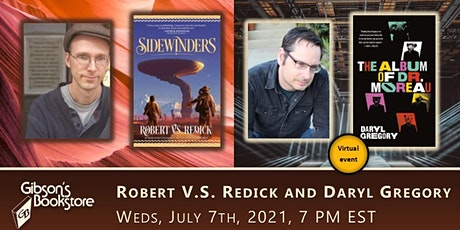 Sci fi - fantasy duo Robert V.S. Redick and Daryl Gregory tickets