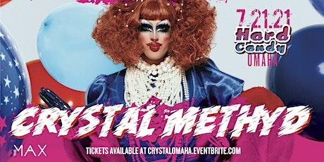Hard Candy Omaha with Crystal Methyd tickets