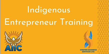 Indigenous Entrepreneur Training Pilot Program tickets