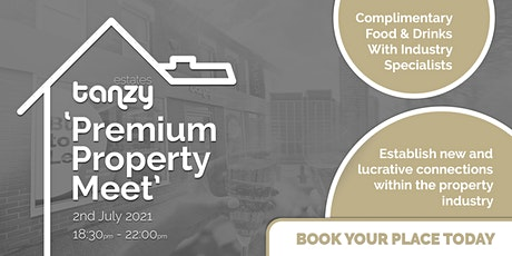 Tanzy Estates 'Premium Property Meet' tickets