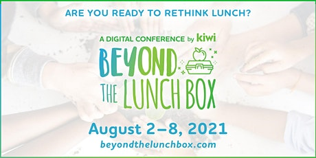 Beyond the Lunchbox Digital Conference tickets