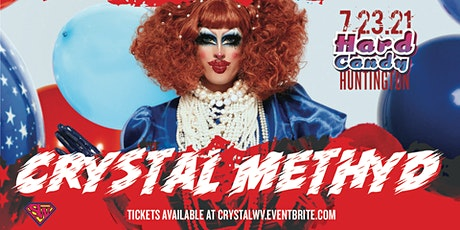 Hard Candy WV with Crystal Methyd tickets