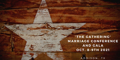 'THE GATHERING' Marriage Conference and Gala tickets