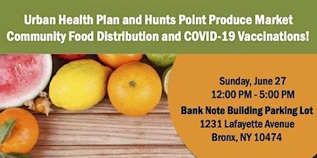 Urban Health Plan & Hunts Point Produce Market Community Food Distribution tickets