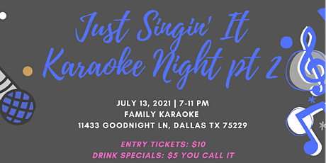 Just Singin' It Karaoke Night - Part 2 tickets