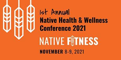 Native Health & Wellness Conference tickets