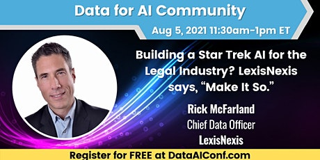 Building a Star Trek AI for the Legal Industry? LexisNexis says, Make It So tickets