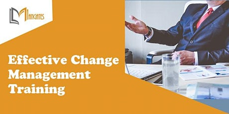Effective Change Management 1 Day Virtual Live Training in Chatham tickets
