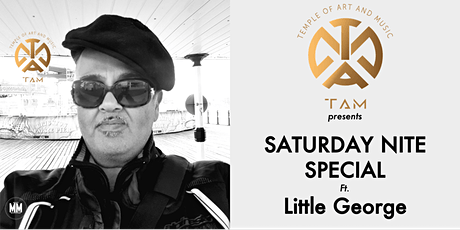 Saturday Nite Special ft. Little George: Soulful Good Rockin' Blues tickets