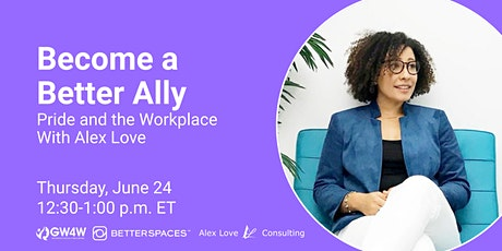 Become a Better Ally: Pride and the Workplace tickets