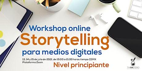 Storytelling para medios digitales tickets