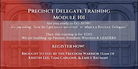 Precinct Delegate Training 101 tickets