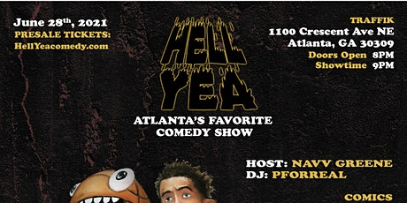 Hell Yea Comedy Show! Atlanta's Favorite Comedy Experience! tickets
