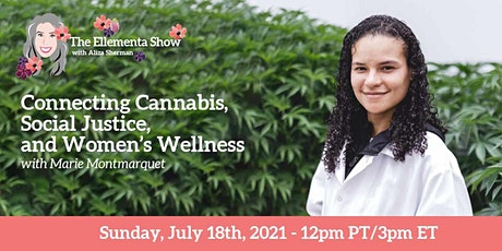 Connecting Cannabis, Social Justice, and Women's Wellness tickets
