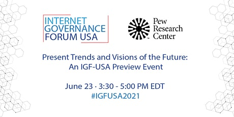 Present Trends and Visions of the Future: An IGF-USA Preview Event tickets