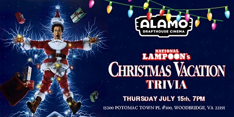 National Lampoon's Christmas in July Trivia at Alamo Woodbridge tickets