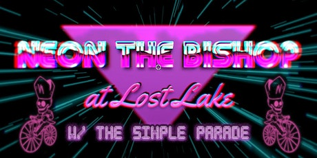 Neon The Bishop / The Simple Parade tickets