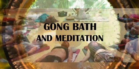 Gong Sound Healing  - Live and IN-PERSON! tickets