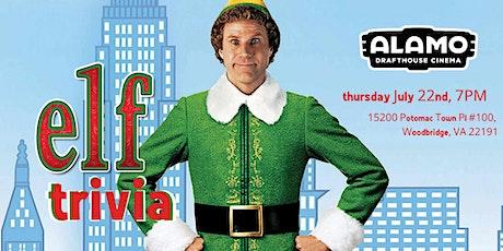 Christmas in July  Elf Trivia at Alamo Woodbridge tickets