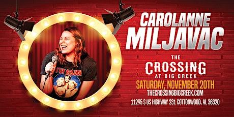 Carolanne Miljavac Live tickets