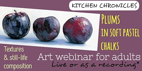 Painting Webinar for Adults - Plums in Soft Pastel Chalks tickets