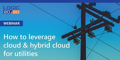 How to leverage cloud & hybrid cloud for utilities tickets