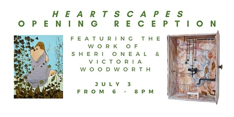 """""""Heartscapes"""" July Reuse Green Gallery Show Opening Reception tickets"""