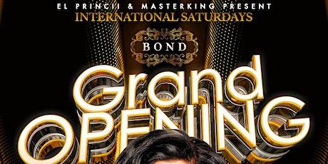International Saturdays At BOND Grand Opening-FREE PASSES FOR LADIES tickets