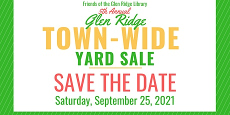 Friends of the Glen Ridge Library 5th Annual Town-Wide Yard Sale tickets