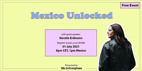 Mexico Unlocked tickets