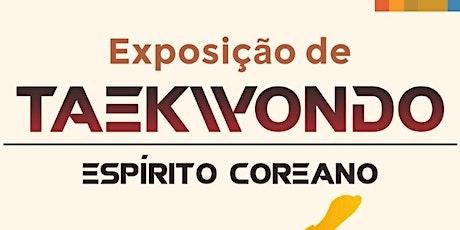 Exposição Taekwondo - Espírito Coreano ingressos