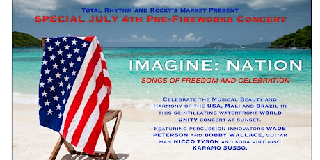 4th of July Concert: SONGS of Freedom & Celebration with IMAGINE: Nation tickets