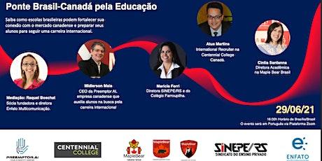 Ponte Brasil-Canadá pela Educação - Free Tickets ingressos