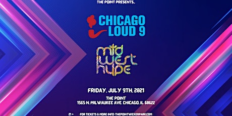 Chicago Loud 9 + Midwest Hype tickets
