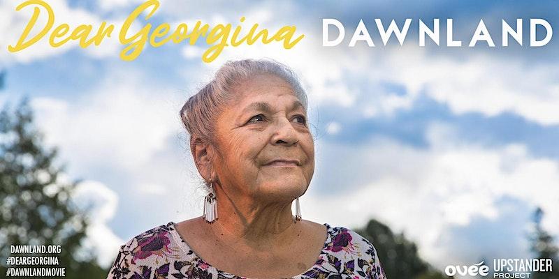 Dawnland & Dear Georgina Live Online Film Screening and Q & A