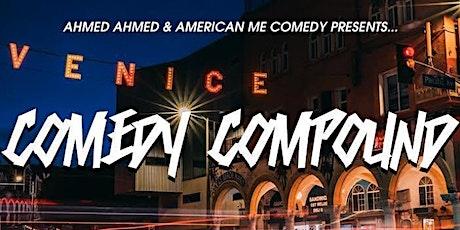 7/15 Venice Comedy Compound presents Kazeem Rahman & more! tickets