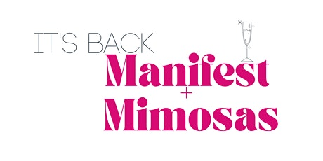 Manifest & Mimosas tickets
