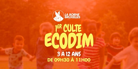 ECODIM  3 à 12 ans   1er Culte   de 09h00 à 11h30 billets