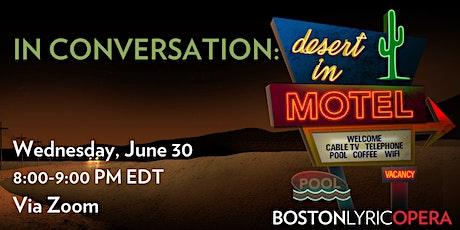 In Conversation: desert in tickets