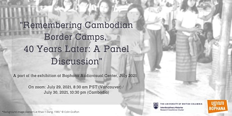 Remembering Cambodian Border Camps, 40 Years Later: A Panel Discussion tickets