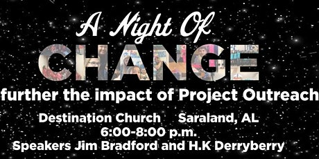 A Night of Change: to further the impact of Project Outreach tickets